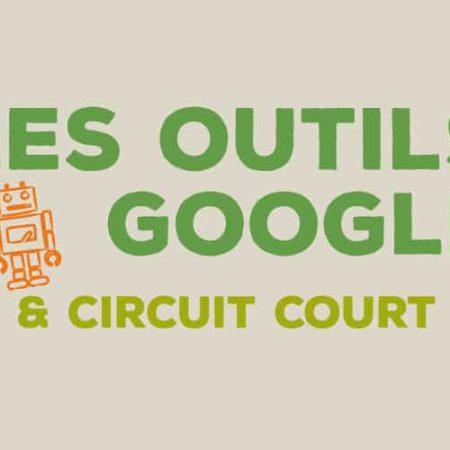 "Formation ""Outils Google et Circuit Court"""