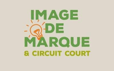 """Formation """"Image de Marque et Circuit Court"""""""
