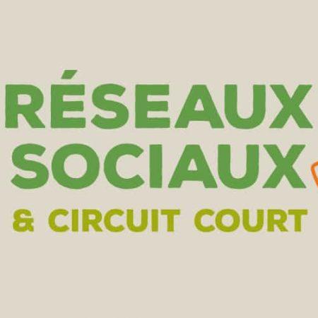 """Formation """"Réseaux Sociaux et Circuit Court"""""""
